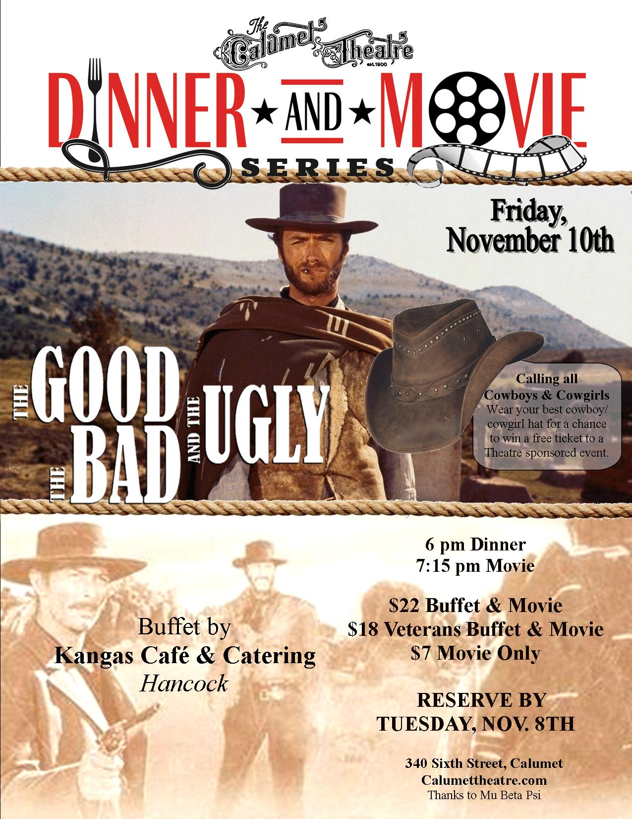 Dinner & Movie: THE GOOD, THE BAD, AND THE UGLY