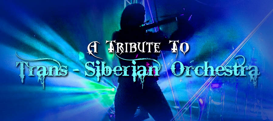 THE PROPHECY: Tribute to Trans-Siberian Orchestra
